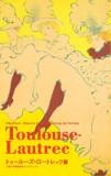 トゥールーズ=ロートレック展 図録